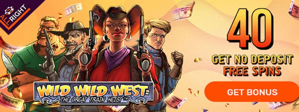 allright 40 free spins wild wild west